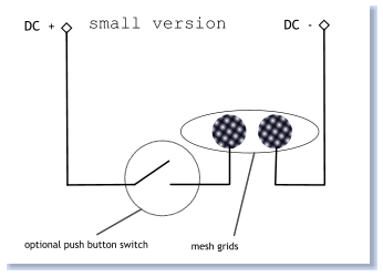 DC  + DC  - optional push button switch mesh grids small version